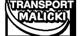 Transport Malicki - Usługi transportowe